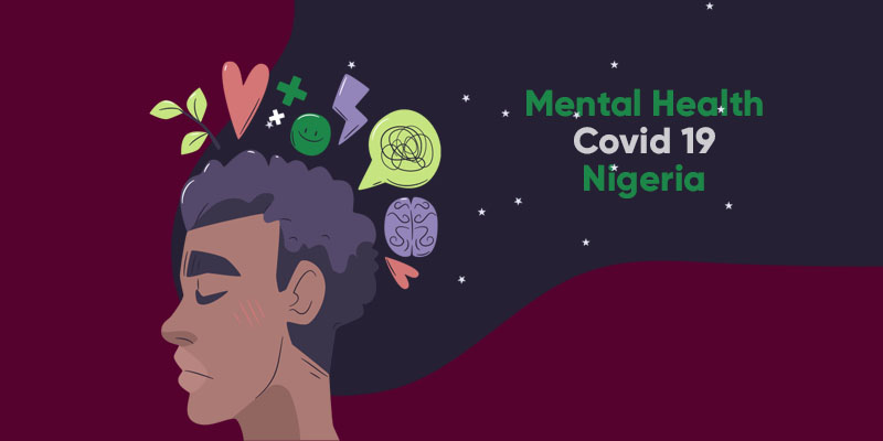 The Silent Pandemic: Legislative Reforms to Protect Nigerian Minds During COVID-19